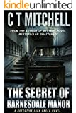 The Secret of Barnesdale Manor: A Mystery Detective Jack Creed Novel Bestseller (Cabarita Crime Series Book 3) (English Edition)