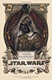 William Shakespeares Star Wars by Ian Doescher ( 2013 ) Hardcover