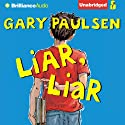 Liar, Liar: The Theory, Practice and Destructive Properties of Deception (       UNABRIDGED) by Gary Paulsen Narrated by Joshua Swanson