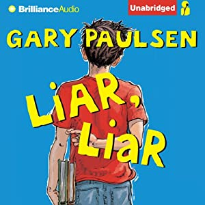 Liar, Liar: The Theory, Practice and Destructive Properties of Deception | [Gary Paulsen]