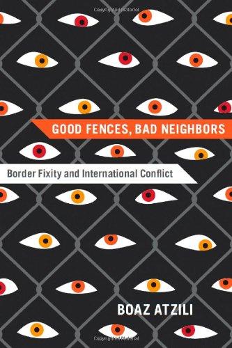 Good Fences, Bad Neighbors: Border Fixity and International Conflict