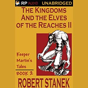 The Kingdoms and the Elves of the Reaches Book II Audiobook