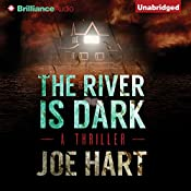 The River Is Dark | [Joe Hart]
