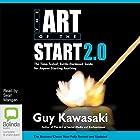 The Art of the Start 2.0 Hörbuch von Guy Kawasaki Gesprochen von: Sean Mangan