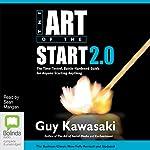 The Art of the Start 2.0 | Guy Kawasaki