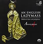 An English Ladymass. Anonymous 4