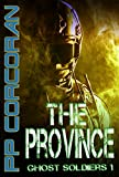 The Province (Ghost Soldiers Book 1)