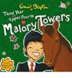 By (author) Enid Blyton Third Year at Malory Towers: AND Upper Fourth at Malory Towers (CD-Audio) - Common
