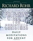 img - for Preparing for Christmas: Daily Meditations for Advent book / textbook / text book