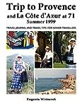 Trip to Provence and La C�te d'Azur a...