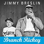 Branch Rickey | Jimmy Breslin