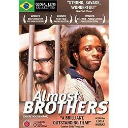 Almost Brothers (Quase Dois Irmãos) - Amazon.com Exclusive