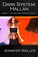 Dark System: Hallan (The Dark System Trilogy)