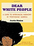 img - for Dear White People book / textbook / text book