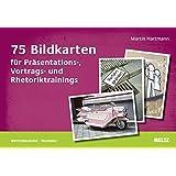 75 Bildkarten für Präsentations-, Vortrags- und Rhetoriktrainings (Beltz Weiterbildung)