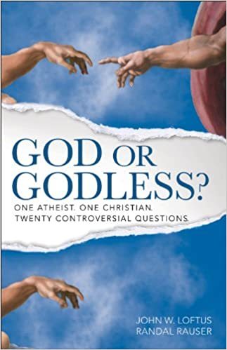 God or Godless?: One Atheist. One Christian. Twenty Controversial Questions.
