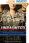 Undaunted: The Real Story of America'...