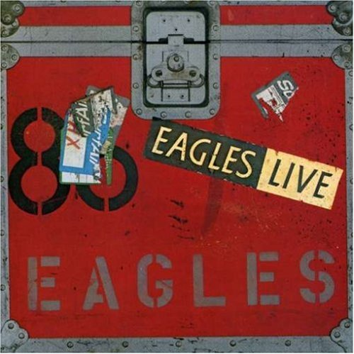 Eagles - Eagles Live (2 of 2) - Zortam Music