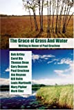 The Grace of Grass and Water: Writing in Honor of Paul Gruchow (1888160284) by Mary Pipher