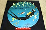 MANFISH, A STORY OF JACQUES COUSTEAU
