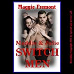 Maddie and Julie Switch Men: A Wife Swap Erotica Story (Maggie's Multiples) | Maggie Fremont