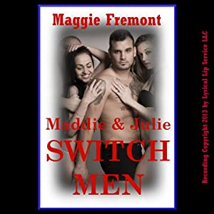 Maddie and Julie Switch Men Audiobook