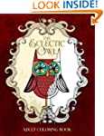 The Eclectic Owl: An Adult Coloring B...