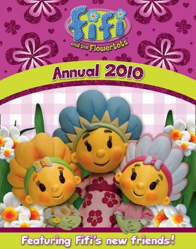 Fifi Annual 2010 (Fifi and the Flowertots) PDF