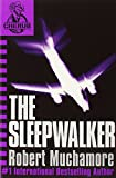 The Sleepwalker (CHERUB #9) (0340931833) by Muchamore, Robert