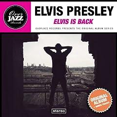 Elvis Is Back! (Original Album Plus Bonus Tracks 1960)