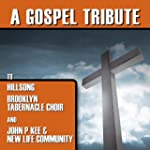 A Gospel Tribute To Hillsong, Brookly...