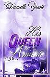 His Queen: Royal Amante (Royal Amante Series Book 1)