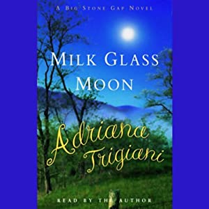 Milk Glass Moon | [Adriana Trigiani]