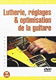 Laser Team Lutherie Reglages & Optimisation De La Guitare Gtr Dvd Fre