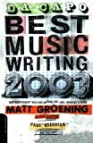 Matt Groening Da Capo Best Music Writing 2003: The Year's Finest Writing On Rock, Pop, Jazz, Country & More: The Year's Finest Writing on Rock, Pop, Jazz, Country and More: v. 4