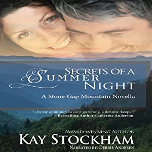 Secrets of a Summer Night: A Stone Gap Mountain Novel | [Kay Stockham]