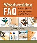 Woodworking FAQ: The Workshop Compani...