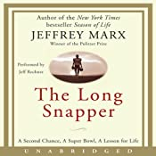 The Long Snapper | [Jeffrey Marx]