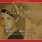 A Sister's Test: Sisters of Holmes County, Book 2 | [Wanda E. Brunstetter]
