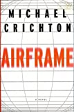 Airframe (0963192574) by Crichton, Michael