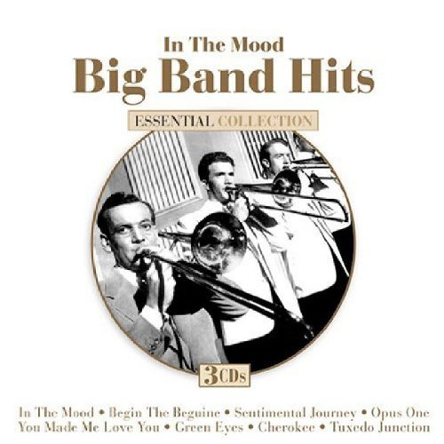 In The Mood: Big Band Hits by Various Artists