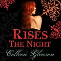 Rises the Night Audiobook by Colleen Gleason Narrated by Claire Morgan