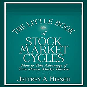 The Little Book of Stock Market Cycles (Little Books. Big Profits) Audiobook