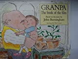 Granpa (Red Fox Picture Books) (0099752409) by JOHN BURNINGHAM
