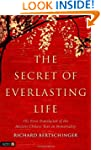 The Secret of Everlasting Life: The F...