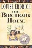 By Louise Erdrich The Birchbark House (Reprint) [Paperback]