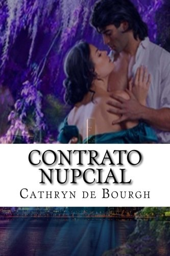 Contrato Nupcial (Spanish Edition), by Cathryn de Bourgh