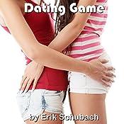 Dating Game | [Erik Schubach]