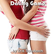 Dating Game (       UNABRIDGED) by Erik Schubach Narrated by Pamela Lorence