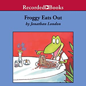 Froggy Eats Out Audiobook